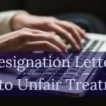 resignation letter unfair treatment