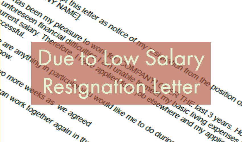 due to low salary resignation