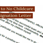 Due to No Childcare Resignation Letter Example