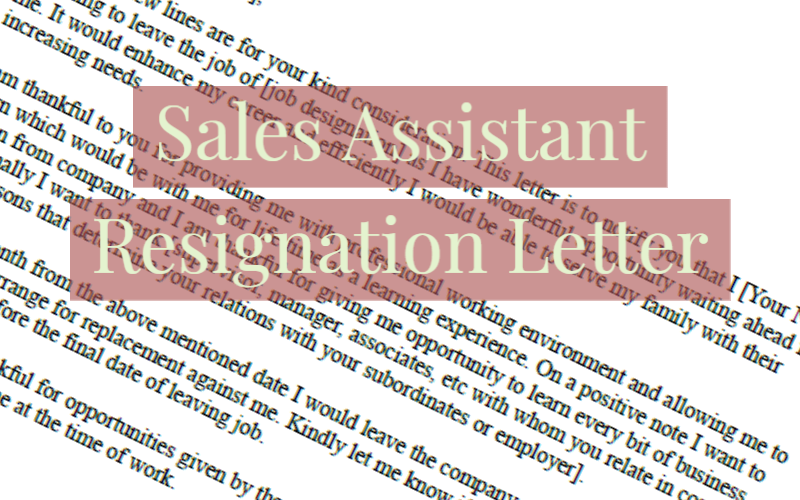 Sales Assistant Resignation Letter Example