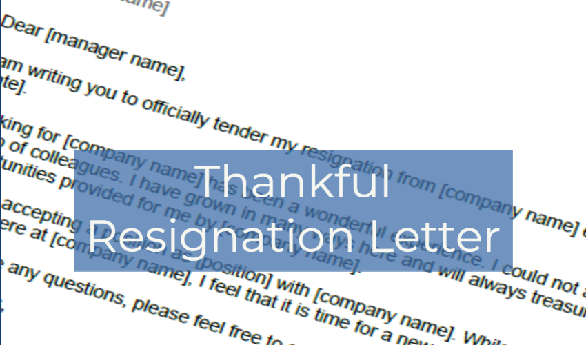 Thankful Resignation Letter Example