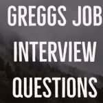 Greggs Job Interview Questions: You Must Be Prepared!