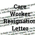 Care Worker Resignation Letter Example