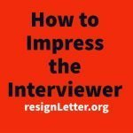 How to Impress the Interviewer - Job Interview Secrets!