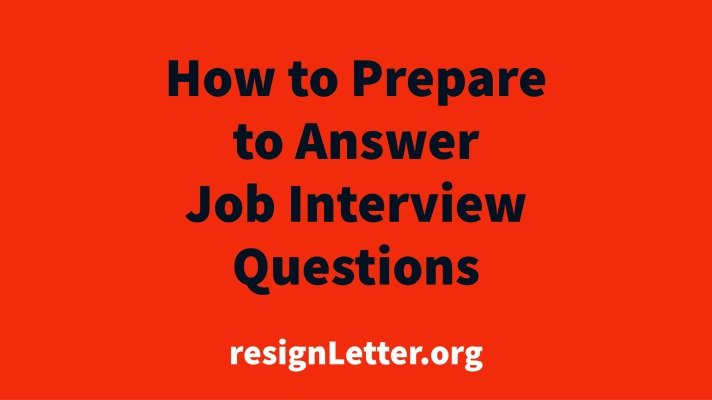 How to Prepare to Answer Job Interview Questions