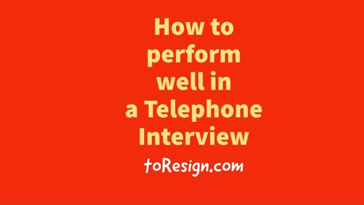 How to perform well in a Telephone Interview