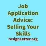 Job Application Advice: Selling Your Skills