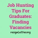 Job Hunting Tips For Graduates: Finding Vacancies
