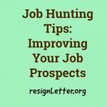 Job Hunting Tips: Improving Your Job Prospects