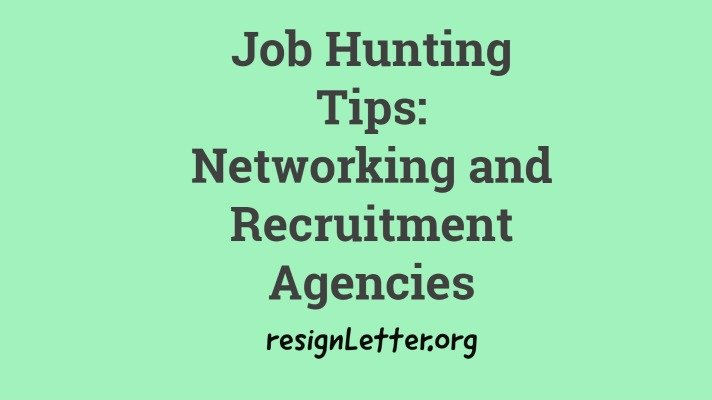 Job Hunting Tips: Networking and Recruitment Agencies