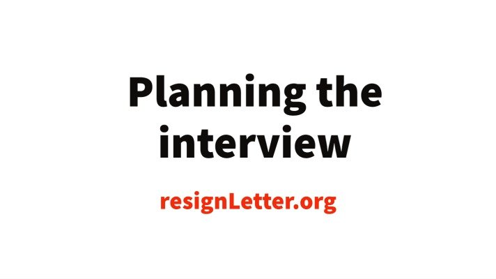 Planning the interview