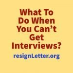 What To Do When You Can't Get Interviews?