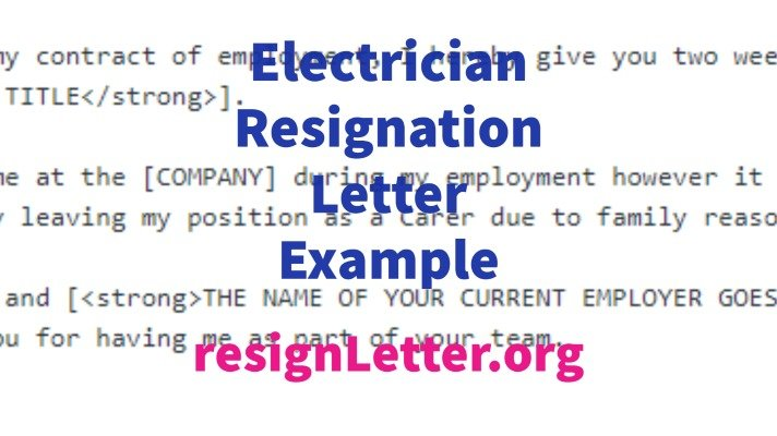 Electrician Resignation Letter Example