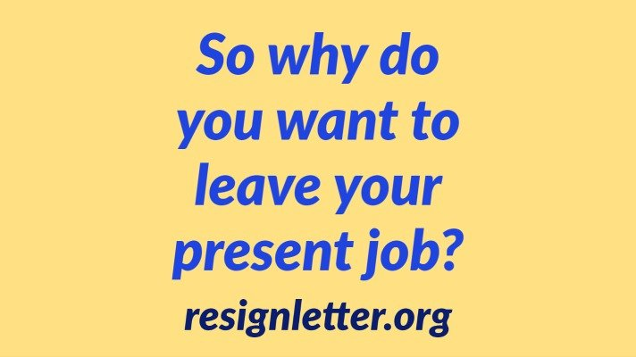 Interview Question: So why do you want to leave your present job?