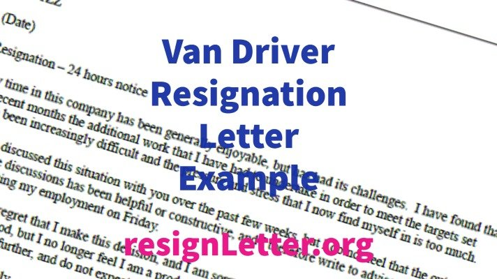 Van Driver Resignation Letter Example